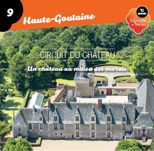 Fiche circuit du château à Haute Goulaine