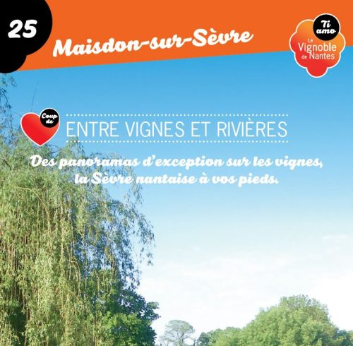Fiche circuit coup de cœur Entre vignes et rivières à Maisdon sur Sèvre
